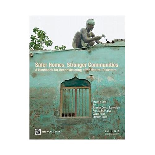 歡迎索取─安全的家園,堅強的社區:天然災害後的重建手冊